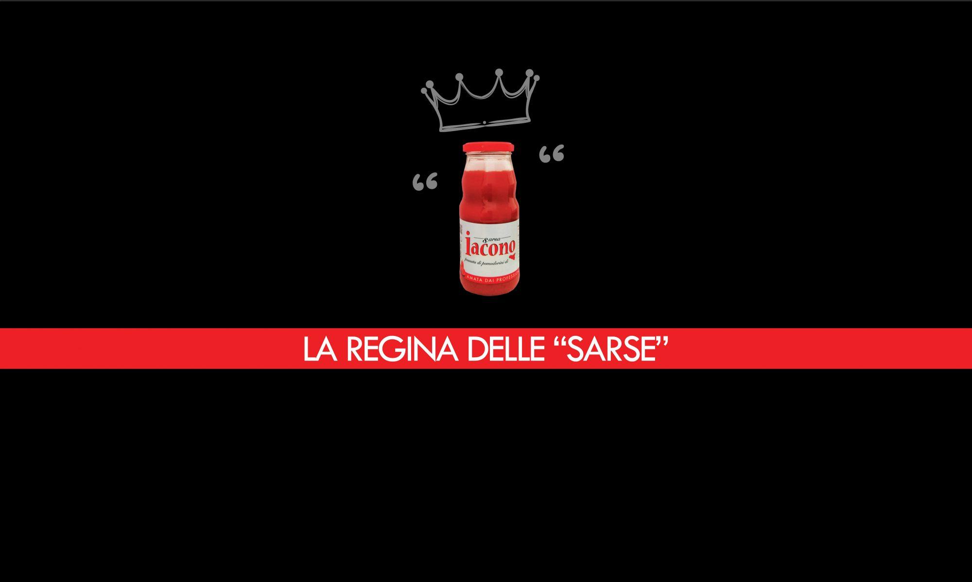 """LA REGINA DELLE """"SARSE"""""""